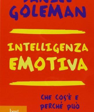 30 Migliori Intelligenza Emotiva Goleman Testato e Qualificato